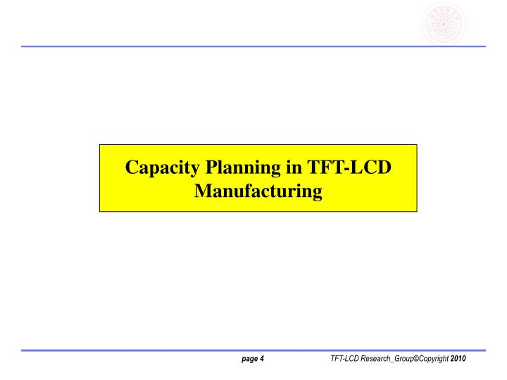 Capacity Planning in TFT-LCD Manufacturing