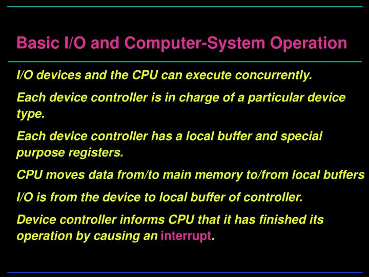Basic I/O and Computer-System Operation