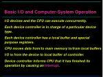 basic i o and computer system operation