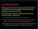 dual mode operation