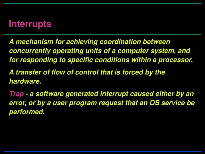A mechanism for achieving coordination between concurrently operating units of a computer system, and for responding to specific conditions within a processor.