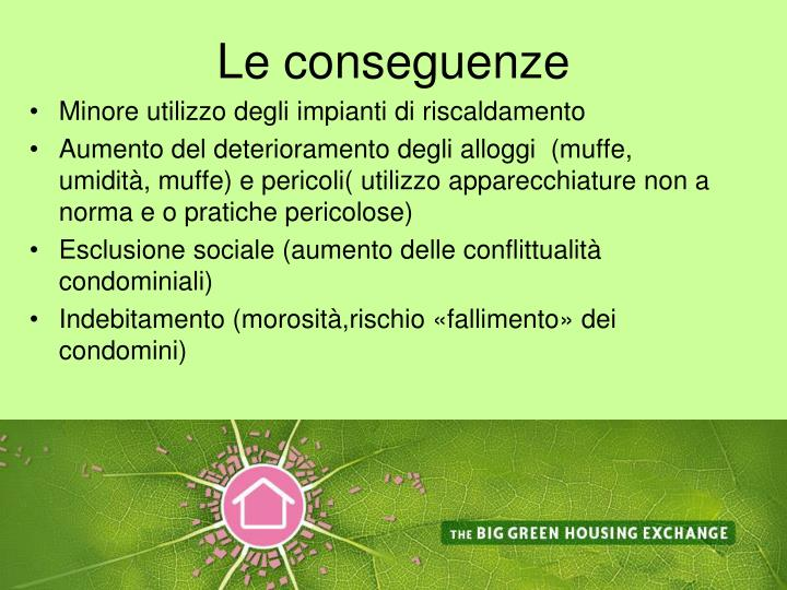 Le conseguenze