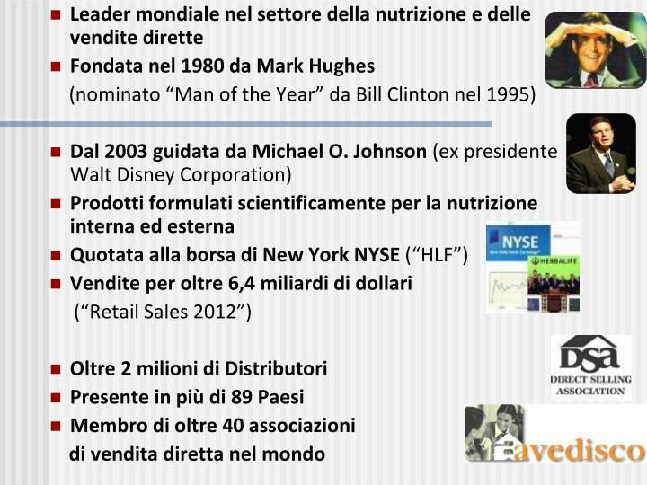 Leader mondiale nel settore della nutrizione e delle vendite dirette