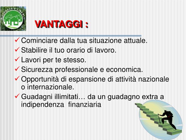 VANTAGGI :