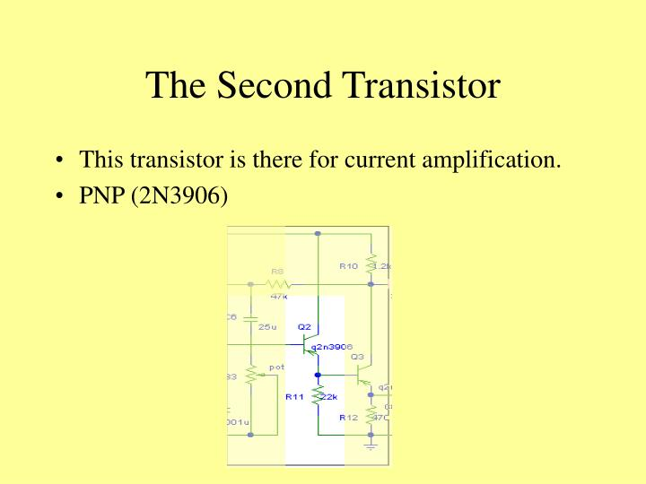 The Second Transistor