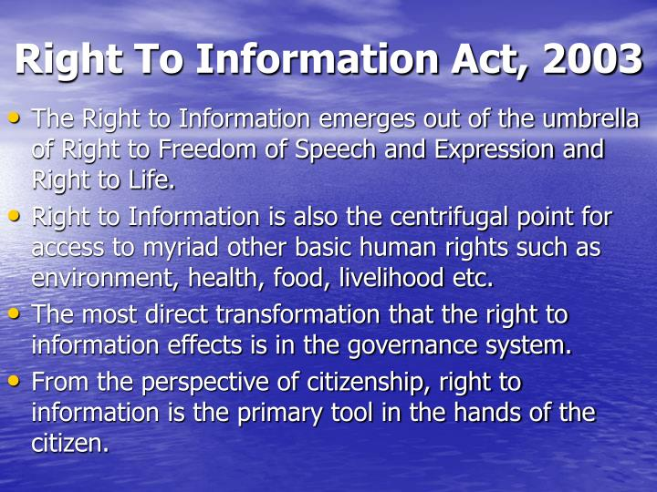 advantages of right to information act Summary of the hipaa privacy web site it maintains for customer service or benefits information the privacy act, information to which access may.