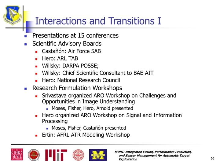 Interactions and Transitions I
