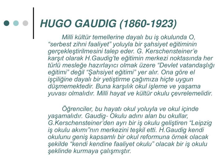 HUGO GAUDIG (1860-1923)