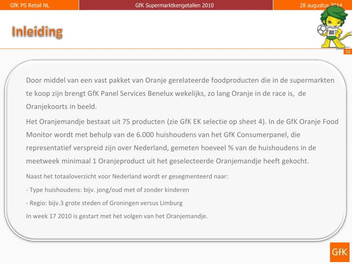 Door middel van een vast pakket van Oranje gerelateerde foodproducten die in de supermarkten te koop zijn brengt GfK Panel Services Benelux wekelijks, zo lang Oranje in de race is,  de Oranjekoorts in beeld.