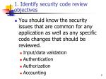 1 identify security code review objectives