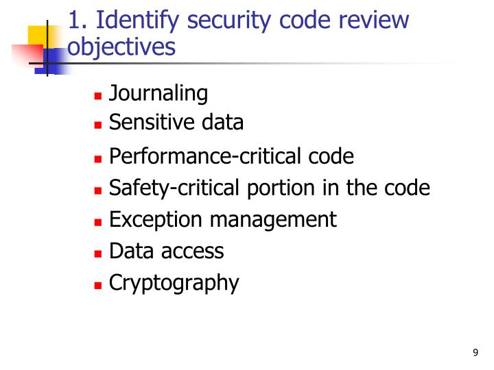 1. Identify security code review objectives