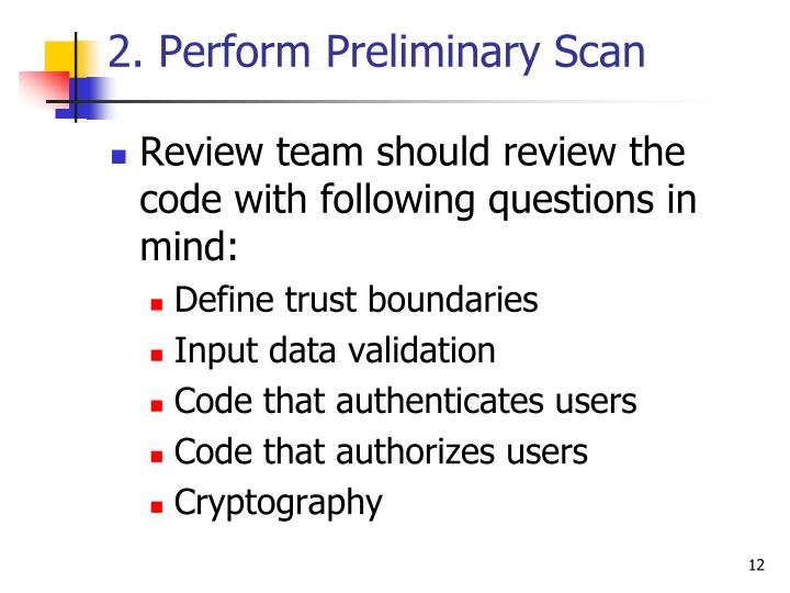2. Perform Preliminary Scan
