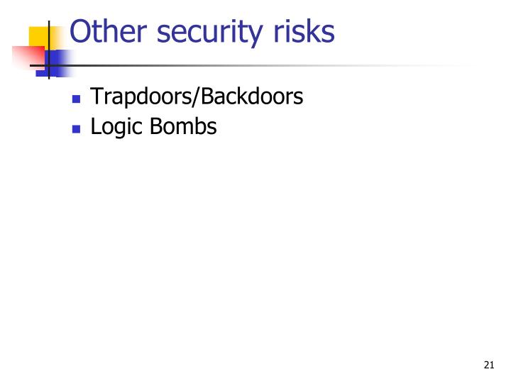 Other security risks