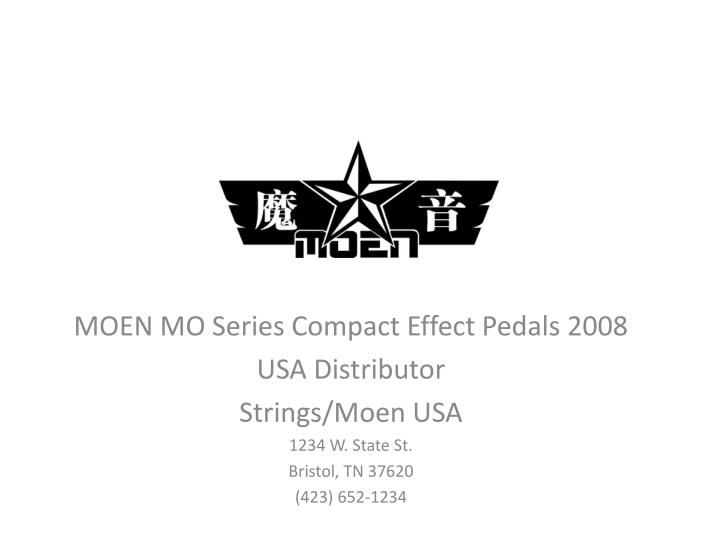 MOEN MO Series Compact Effect Pedals 2008