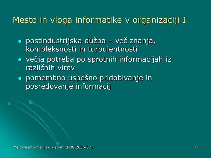 Mesto in vloga informatike v organizaciji I