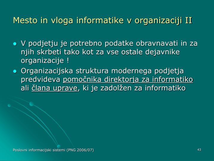 Mesto in vloga informatike v organizaciji II