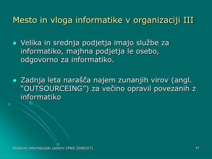 Mesto in vloga informatike v organizaciji III
