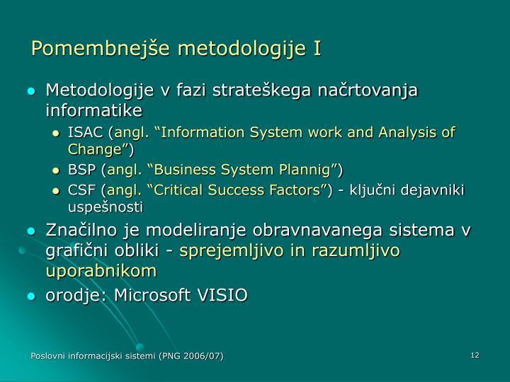 Pomembnejše metodologije I
