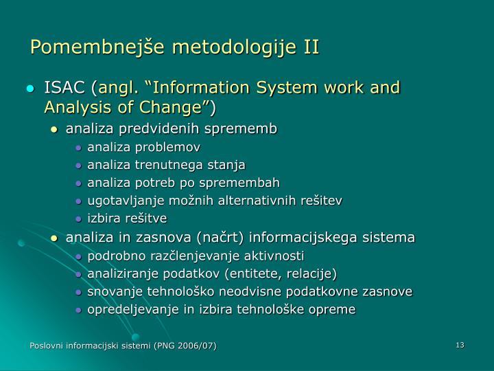 Pomembnejše metodologije II