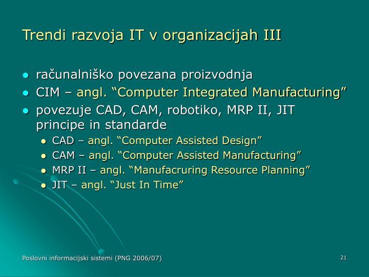 Trendi razvoja IT v organizacijah III