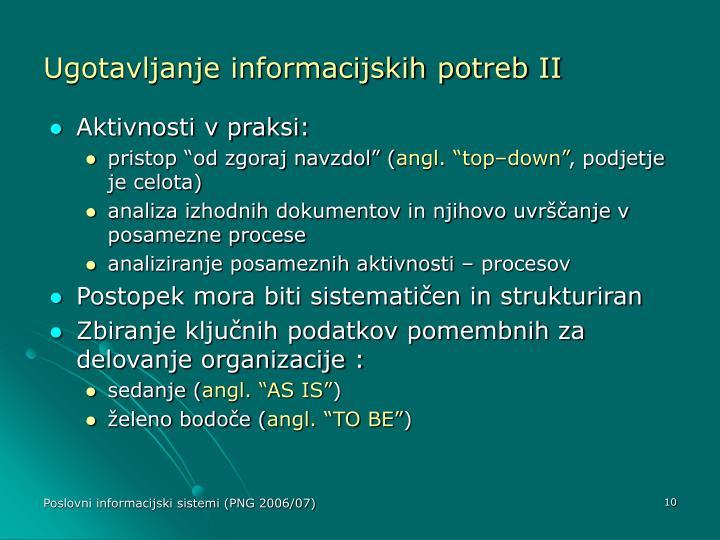 Ugotavljanje informacijskih potreb II