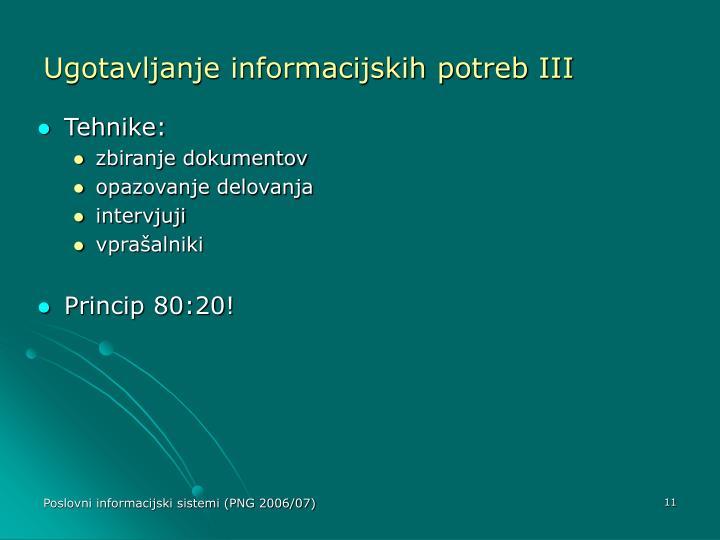 Ugotavljanje informacijskih potreb III