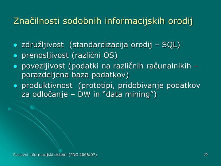 Značilnosti sodobnih informacijskih orodij