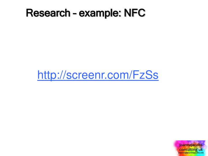 Research – example: NFC