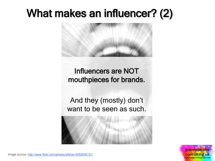 What makes an influencer? (2)