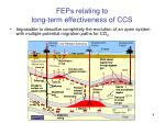 feps relating to long term effectiveness of ccs