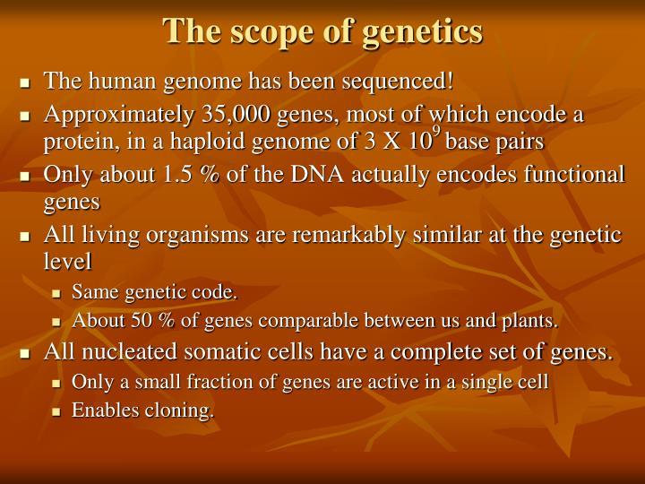 The scope of genetics