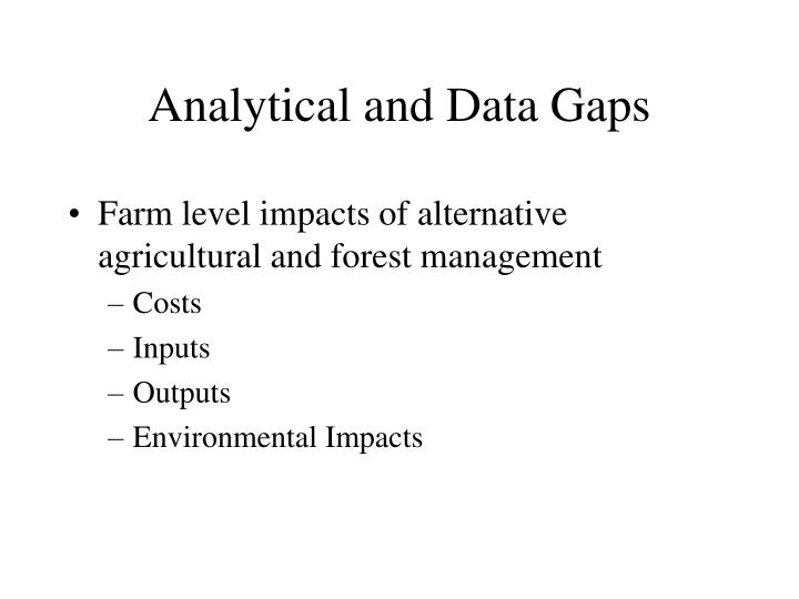 Analytical and Data Gaps
