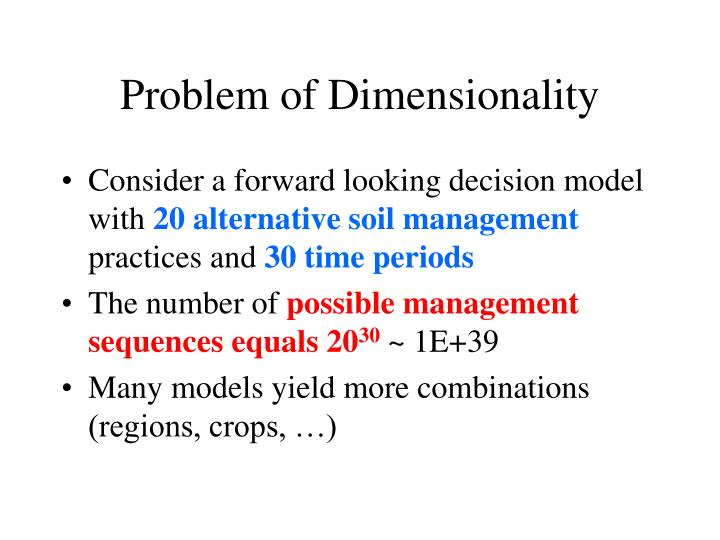 Problem of Dimensionality