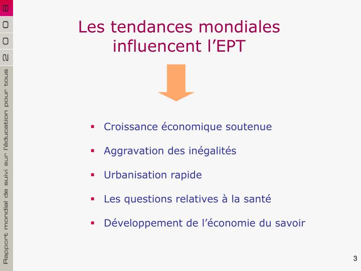 Les tendances mondiales influencent l'EPT