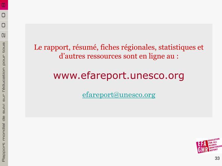 Le rapport, résumé, fiches régionales, statistiques et d'autres ressources sont en ligne au :