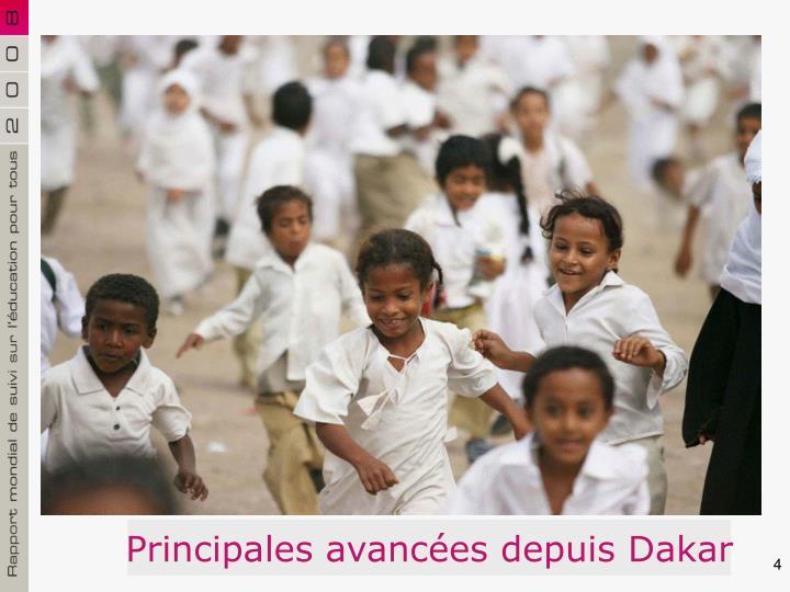Principales avancées depuis Dakar