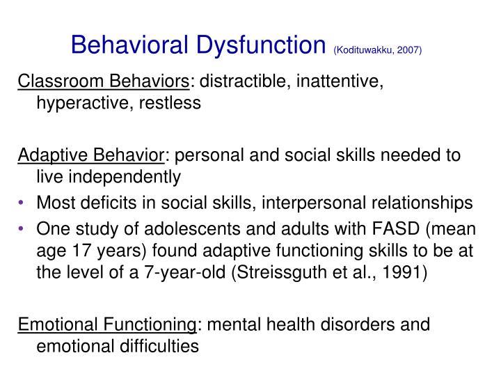 Behavioral Dysfunction
