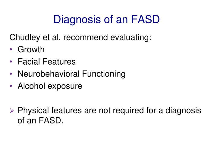 Diagnosis of an FASD