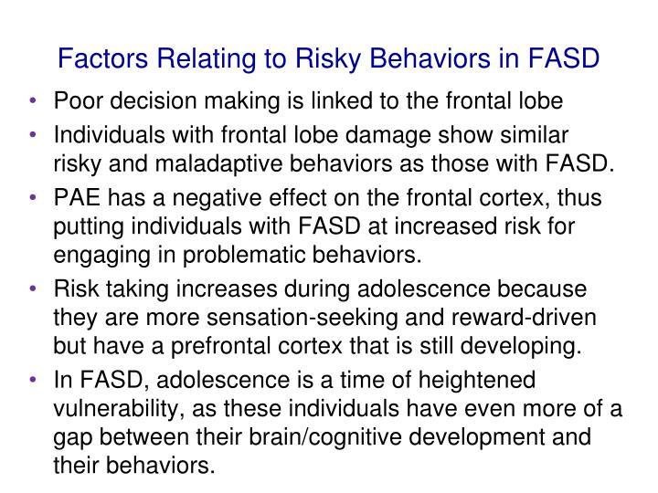 Factors Relating to Risky Behaviors in FASD