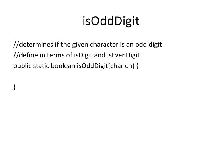 isOddDigit
