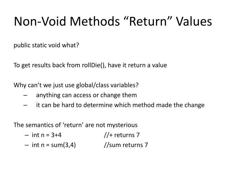 """Non-Void Methods """"Return"""" Values"""