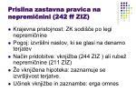 prisilna zastavna pravica na nepremi nini 242 ff ziz