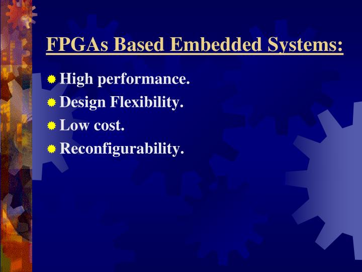 FPGAs Based Embedded Systems: