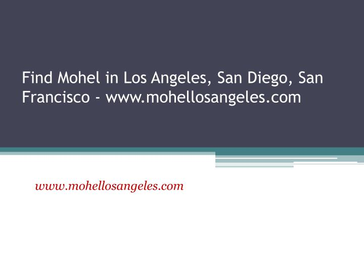 Find mohel in los angeles san diego san francisco www mohellosangeles com