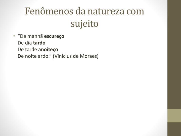 Fenômenos da natureza com sujeito