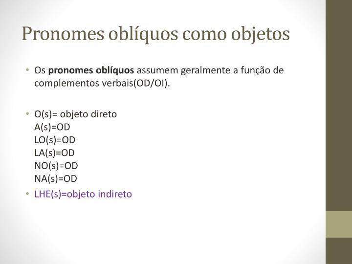 Pronomes oblíquos como objetos