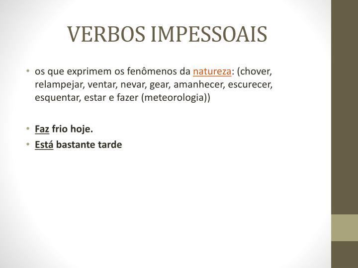 VERBOS IMPESSOAIS