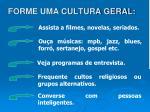 forme uma cultura geral