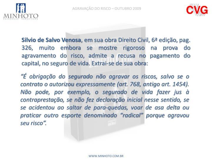 AGRAVAÇÃO DO RISCO – OUTUBRO 2009