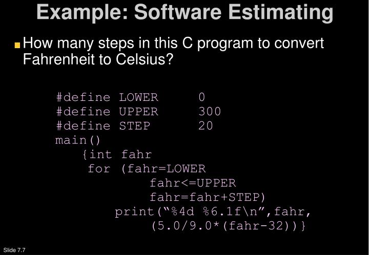 Example: Software Estimating